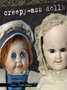 Creepy Ass Dolls (eBook)
